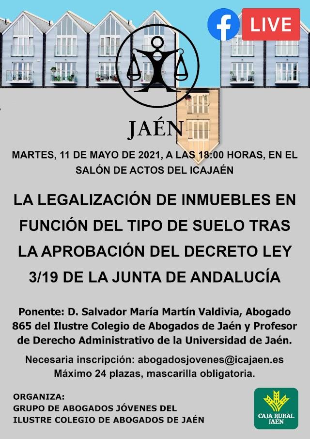 La legalización de inmuebles en función del tipo de suelo tras la aprobación del Decreto Ley 3/19 de la Junta de Andalucía