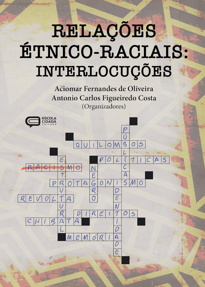 RELAÇÕES  ÉTNICO-RACIAIS:  INTERLOCUÇÕES