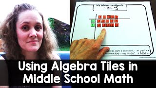 Using Algebra Tiles in Middle School Math