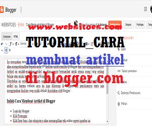 Tutorial Cara Membuat Artikel di Blogger