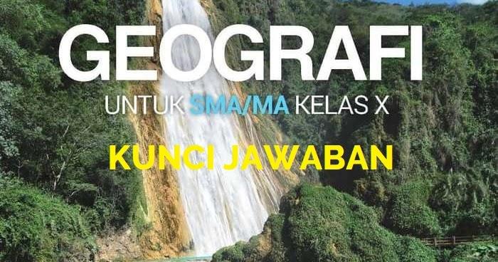 Kunci Jawaban Evaluasi Erlangga Geografi Bab Langkah Langkah Penelitian Geografi Gurugeografi Id