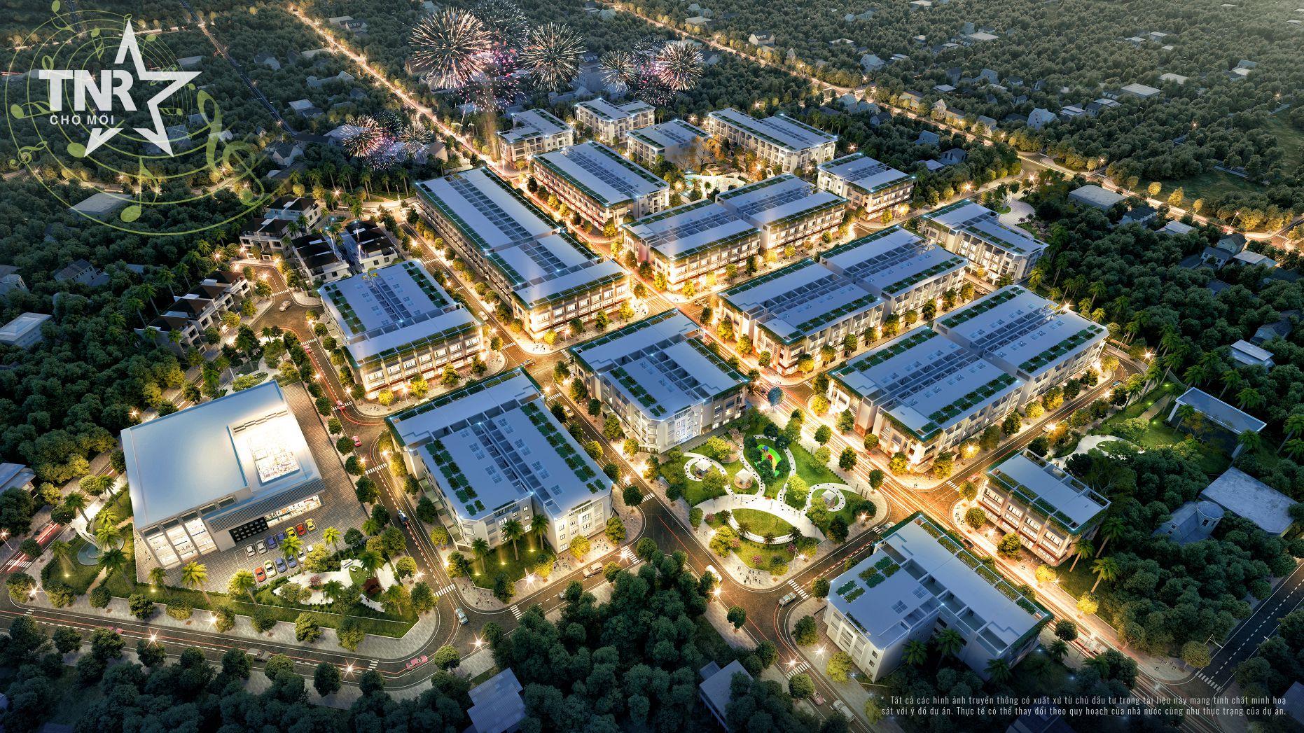 Phối cảnh dự án khu đô thị TNR Stars Chợ Mới