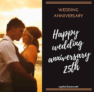 ucapan ulang tahun pernikahan ke 25 english dan indonesia
