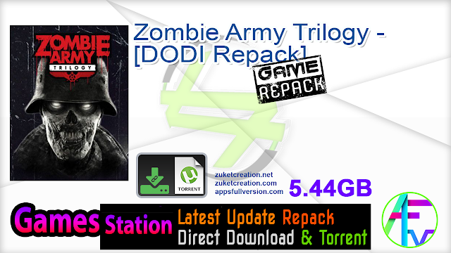 Zombie Army Trilogy – [DODI Repack]