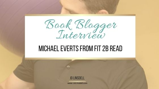 Book Blogger Interview: Michael Everts from FIT 2B READ