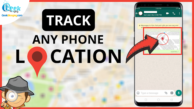 How to Track Any Mobile Number With Exact Location Using Whatsapp | GPS [2020]