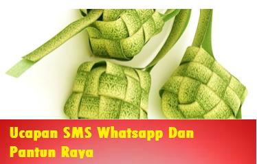 Ucapan SMS Whatsapp Dan Pantun raya