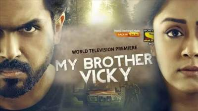 My Brother Vicky 2019 Hindi Telugu Tamil 480p