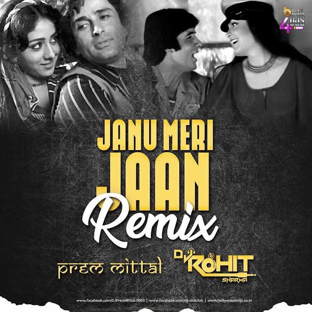 Janu Meri Jaan (Remix) Prem Mittal X Dj Rohit Sharma