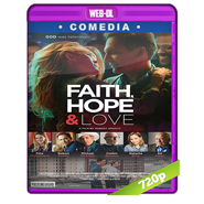 Faith, Hope & Love (2019) WEB-DL 720p Audio Dual Latino-Ingles