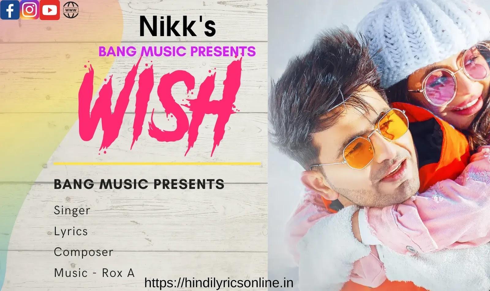 Wish Lyrics in Hindi Nikk's