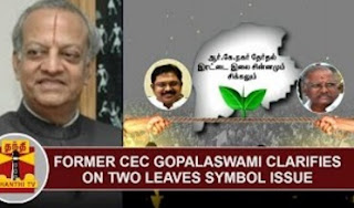 Former CEC Gopalaswami clarifies on 'Two Leaves' symbol Issue | Thanthi Tv
