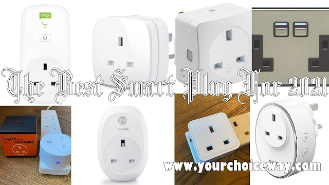 The Best Smart Plug For 2021 - Your Choice Way