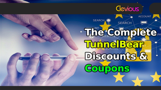 The Complete TunnelBear Discounts & Coupons! - Clevious Coupons