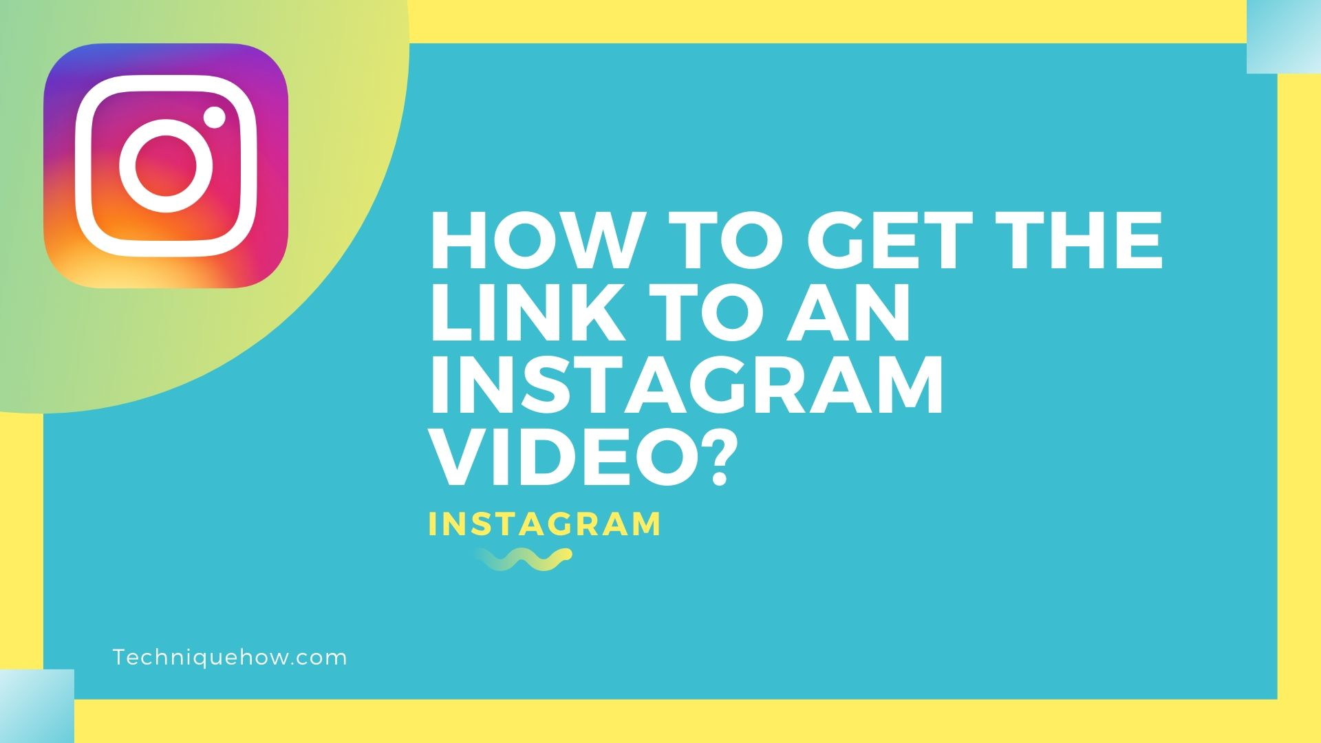 How to Get Link to your Instagram Videos