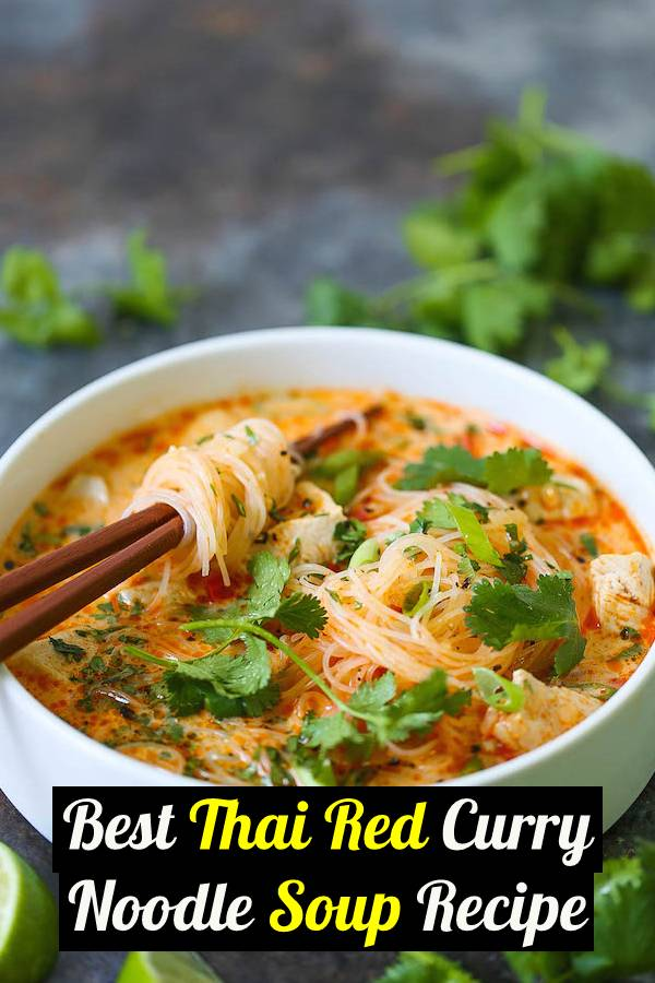 Best Thai Red Curry Noodle Soup - Yes, you can have Thai takeout right at home! This soup is packed with so much flavor with bites of tender chicken, rice noodles, cilantro, basil and lime juice! So cozy, comforting and fragrant - plus, it's easy enough for any night of the week! #soup #noodlesoup #souprecipes