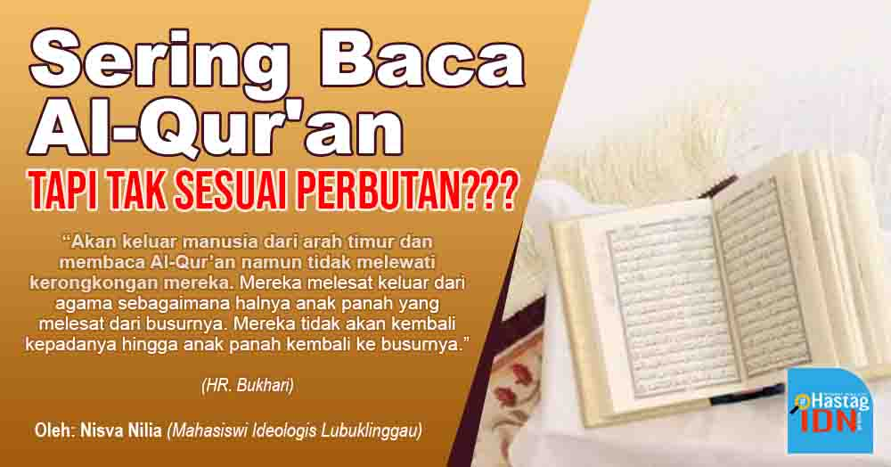 Sering Baca Al-Qur'an tapi Tak Sesuai Perbuatan