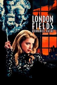 London Fields: Romance Fatal (2018) Dublado 1080p