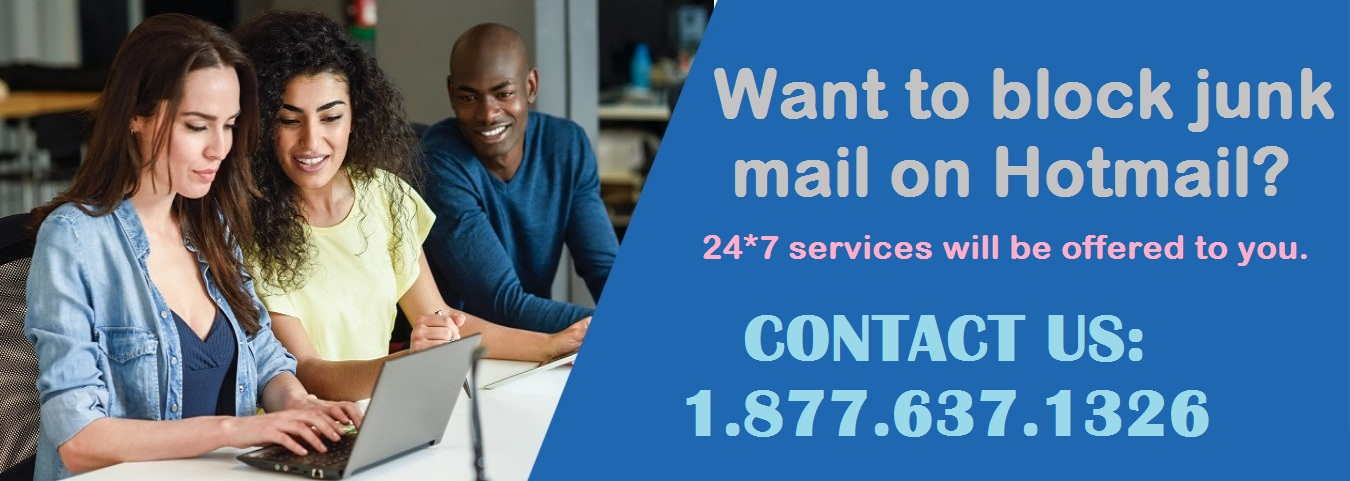 Email Help Desk Want to block junk mails on Hotmail?
