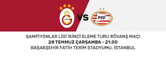 28 Temmuz 2021 Çarşamba Galatasaray - Psv Eindhoven maçı Smart Spor Canlı maç izle - Jestyayın izle - Taraftarium24 izle - Justin tv izle - Selçukspor izle