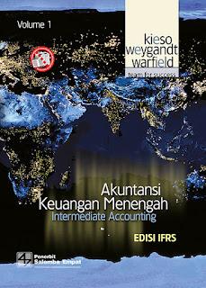 Akuntansi Keuangan Menengah (Intermediate Accounting) (Edisi IFRS) (Volume 1)