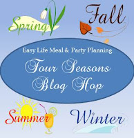 Easy Life Meal & Party Planning - Four Seasons Blog Hop
