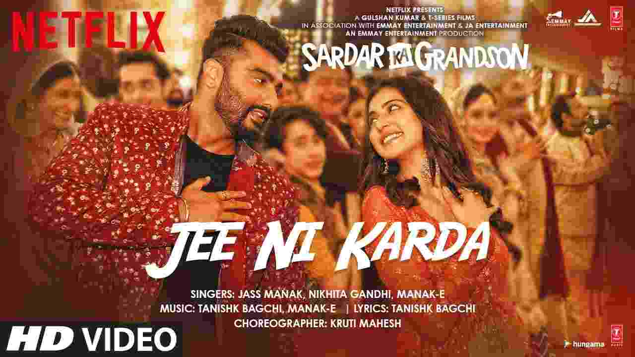 Jee ni karda lyrics Sardar ka grandson Jass Manak x Manak-E x Nikhita Gandhi Hindi Bollywood Song