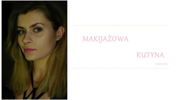 makijaż podkreślający urodę, brwi z instagrama, astor, kosmetryki, blog o kosmetykach