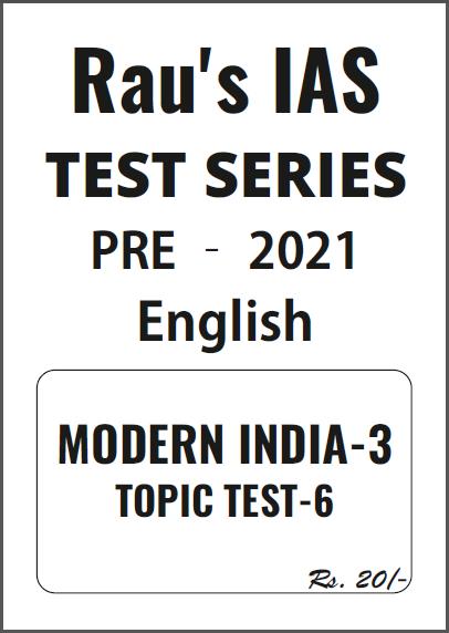 Rau's IAS Modern India- 3 Test Series-2021 : For UPSC Exam PDF Book
