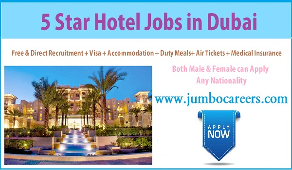 UAE 5 star hotel jobs with benefits, Salary details of UAE hotel jobs