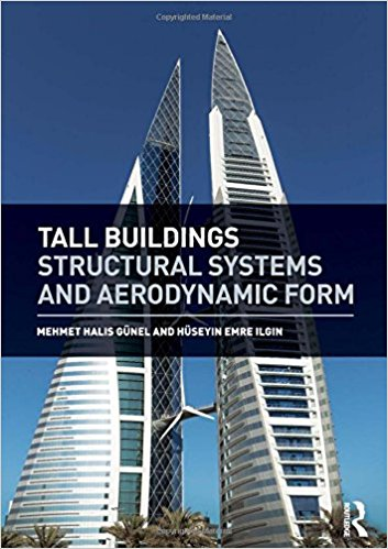 Tall Buildings Structural Systems and Aerodynamic Form - Engineering