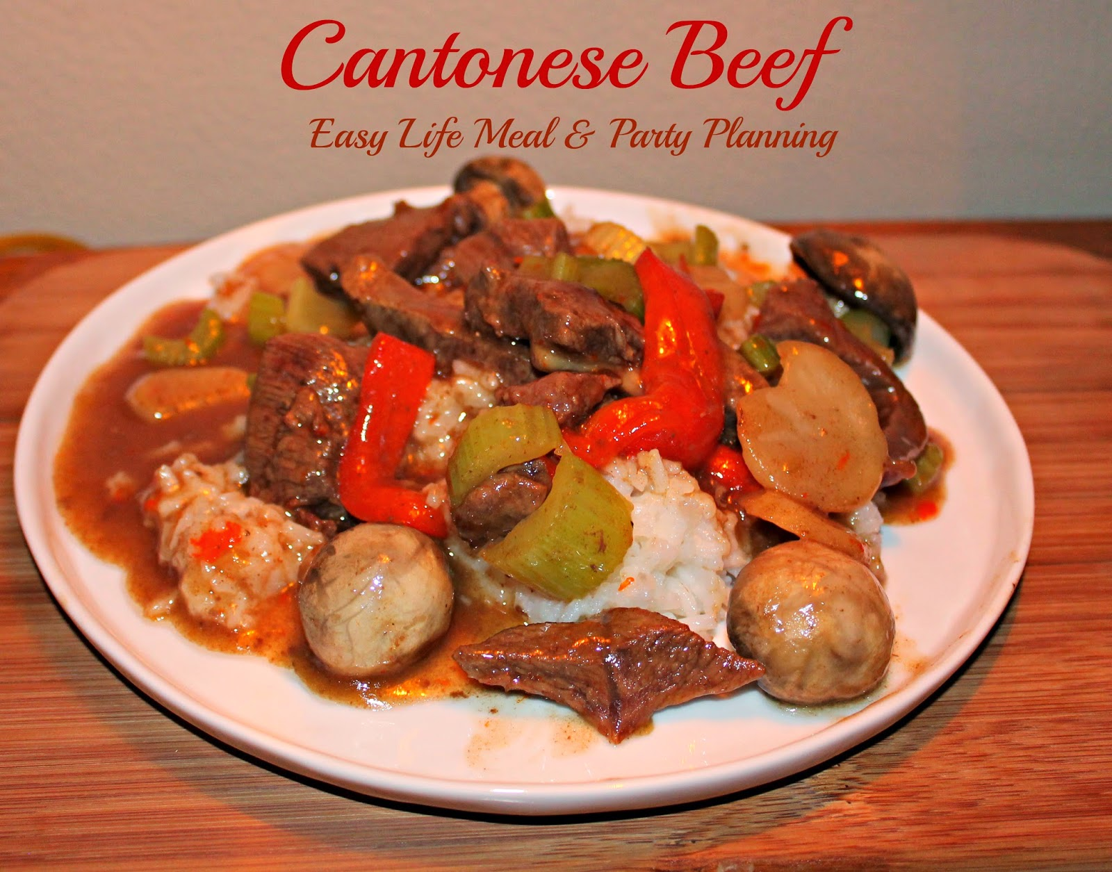 Cantonese Beef - Easy Life Meal & Party Planning - skillet meal simple to make containing spicy, sweet and sour flavors