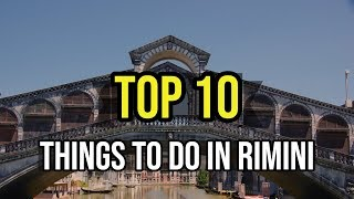 Top 10 Things To Do In Rimini