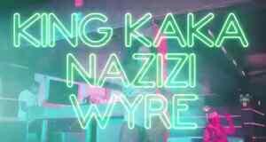 Video | King Kaka ft Nazizi & Wyre - Cheza Chini