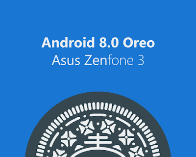 Download Update Android 8 Oreo untuk Zenfone