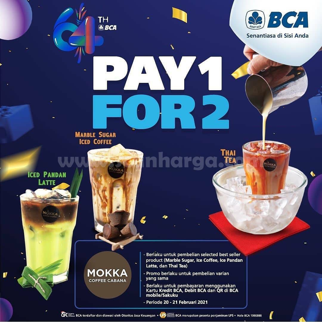Mokka Coffee Cabana Promo Pay 1 For 2 Dengan Kartu Kredit  Debit BCA & Sakuku