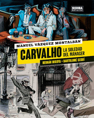 Carvalho. La soledad del mánager - Manuel Vázquez Montalbán / Hernán Migoya / Bartolomé Seguí (2019)