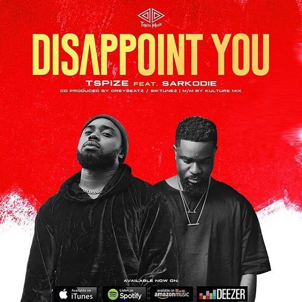 [Mp3] Tspize - Disappoint you ft Sarkodie