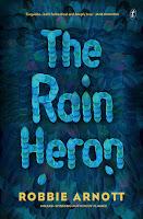 The Rain Heron by Robbie Arnott book cover