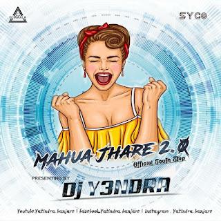 MAHUA JHARE 2.0 REMIX - DJ YA3NDRA