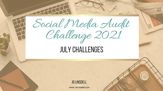 The Social Media Audit Challenge 2021: The July Challenges (Twitter)