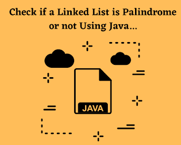 Linked_List_is_PalinDrome_or_Not_Using_Java