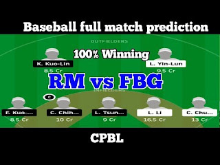 RM VS FBG Match Dream 11 Baseball Prediction with Team News of The Chinese Professional Baseball League. (Read more information below RM VS FBG Match Dream11 Analysis).