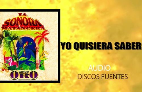 Yo Quisiera Saber | Laito & La Sonora Matancera Lyrics