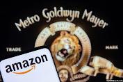 Raksasa Belanja Online, Amazon Akan Beli MGM