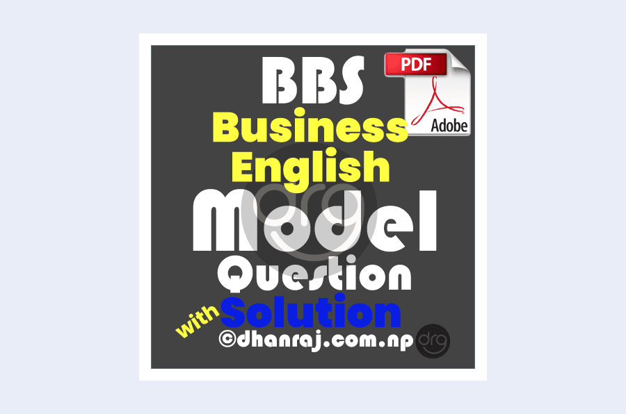 bbs-first-year-business-english-model-question-2019-2020-solution