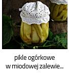 https://www.mniam-mniam.com.pl/2019/08/pikle-z-ogorkow-w-zalewie-miodowej.html
