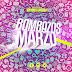 Los Bombazos Del Mes (Marzo 2018) [Temazos Victor & Joseca]