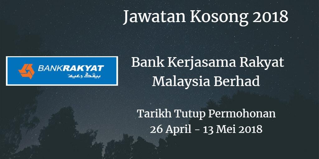 Jawatan Kosong Bank Rakyat 26 April - 13 Mei 2018