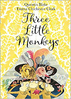 Books: Three Little Monkeys by Quentin Blake (Age: 5+ years)